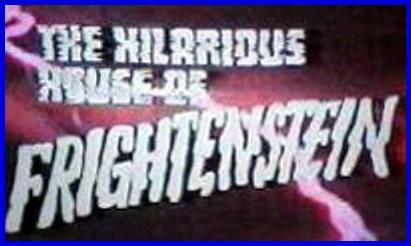 Hilarious House of Frightenstein HHOF